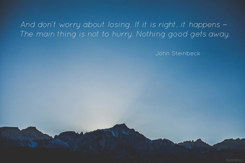 john steinbeck nothing good gets away.jpg