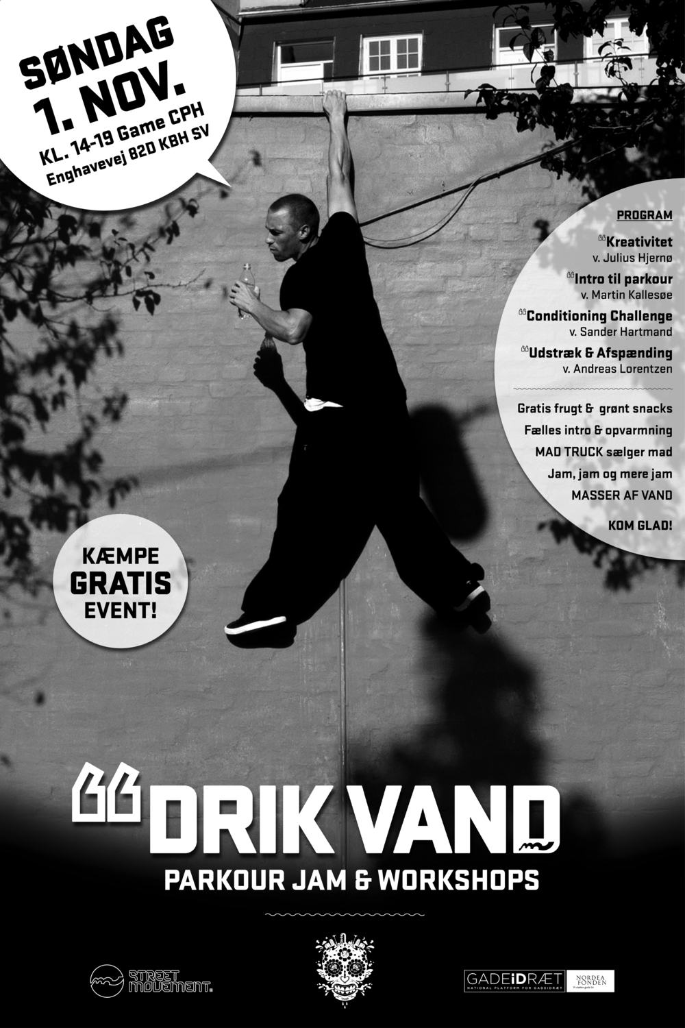 Drik Vand Event The event was held on November 1st 2015. Check out the event video by Rumle Kjær.