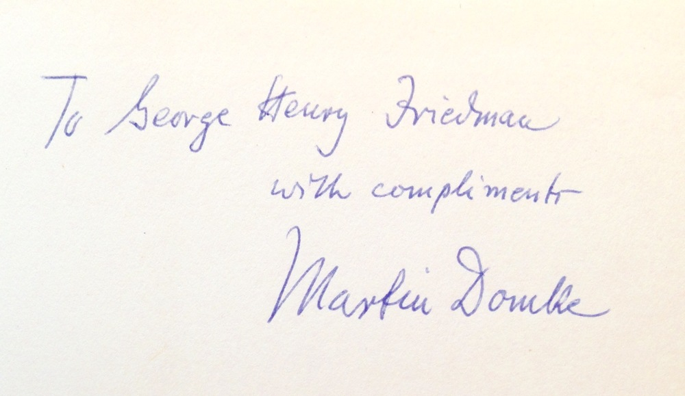 """To George Henry Friedman: with compliments."" -   Martin Domke, arbitration icon"