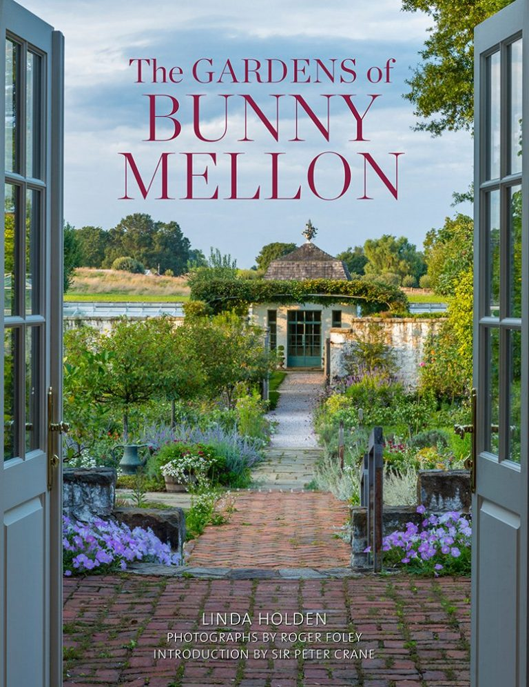 The Gardens of Bunny Mellon  - Just read her  Life of an American Style Legend  and this is the logical next step