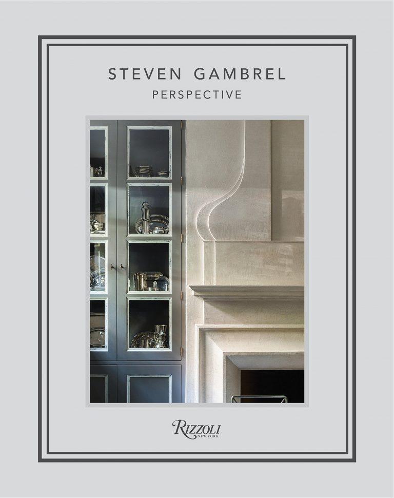 Steven Gambrel: Perspective  Steven Gambrel