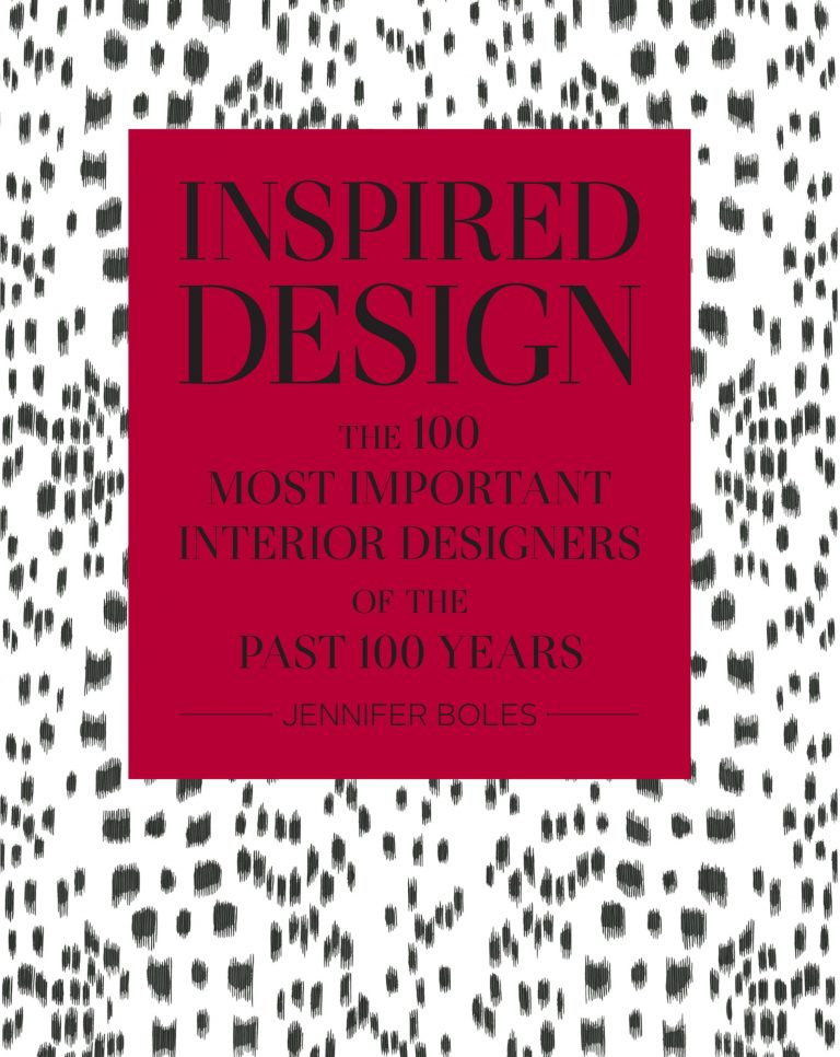 Inspired Design: The One Hundred Most Important Designers of the Past 100 Years