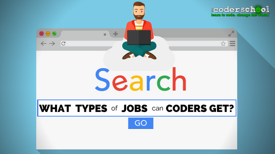 What kind of job can Coders get?
