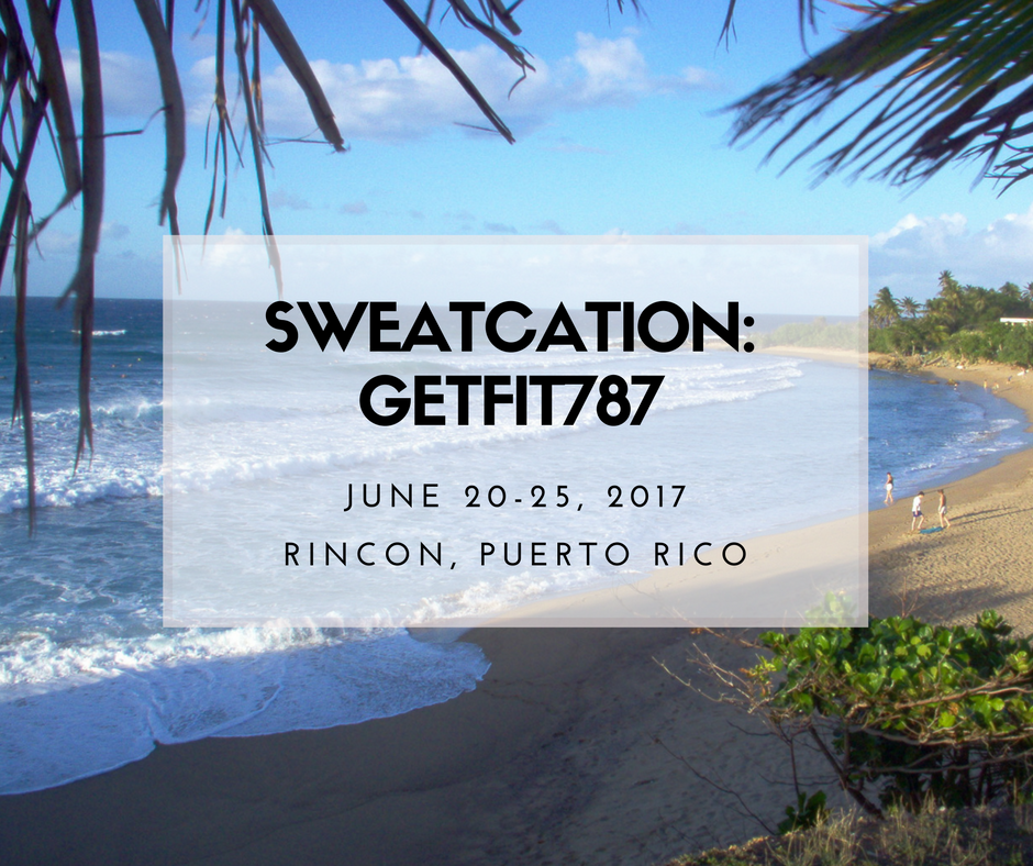 Puerto Rico Sweatcation getFIT615 getFIT787