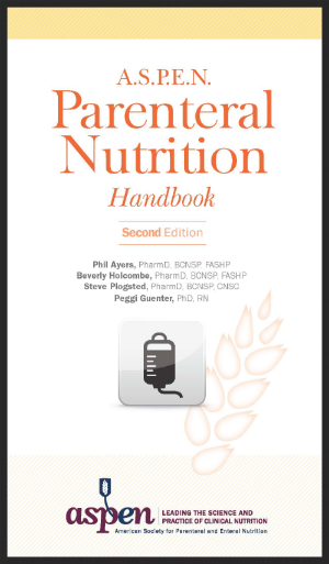 Click on image to order A.S.P.E.N.'s Parenteral Nutrition Handbook, 2nd Edition (no paid link on this, just for your information)