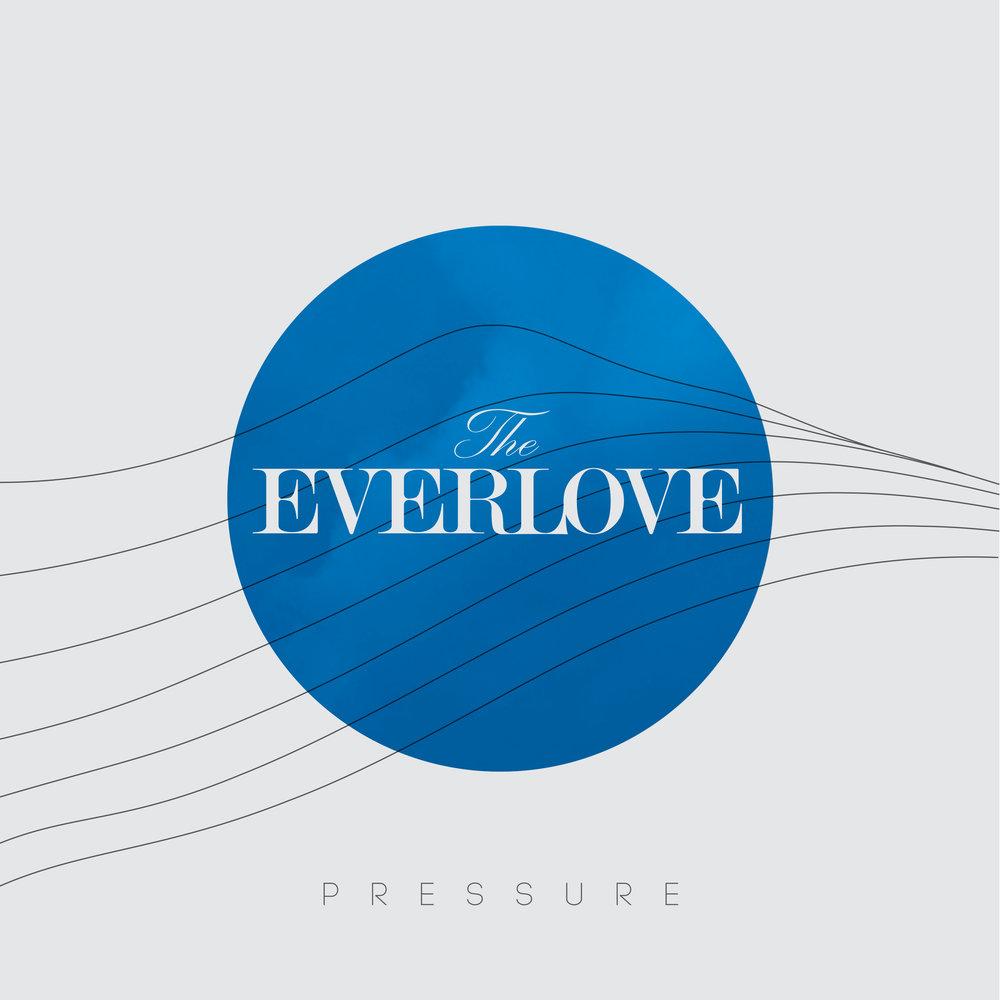The-Everlove-Pressure-albumart.jpg