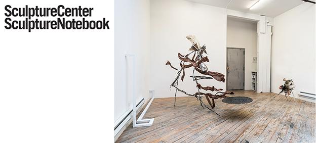 "MENTIONING: Sculpture Center's Sculpture Notebook, June 10, 2016, ""WHAT'S ON"""