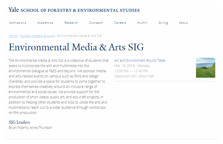 Art and Enviornment Round Table, Enviornment Media & Arts SIG: Yale School of Forestry & Environmental Studies, New Heaven, CT, Feb 19, 2018