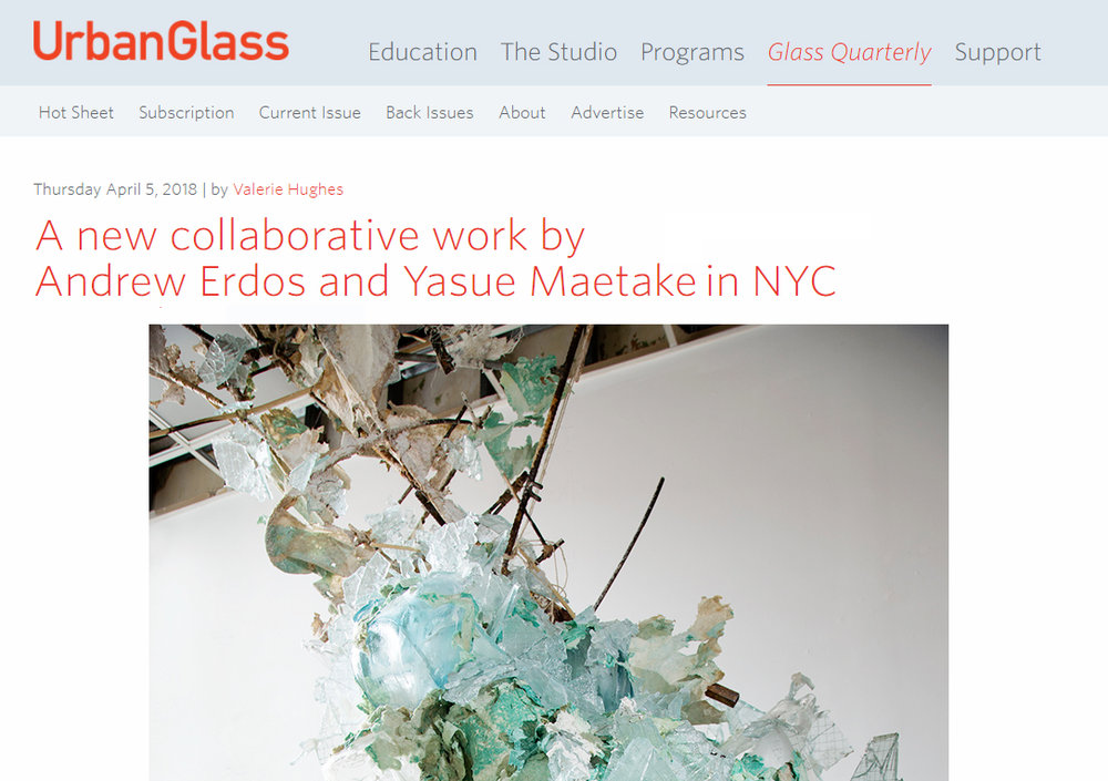 """PRESS: UrbanGlass, by Hughes, Valerie. """"A new collaborative work by Andrew Erdos and Yasue Maetake in NYC"""", April 5, 2018."""