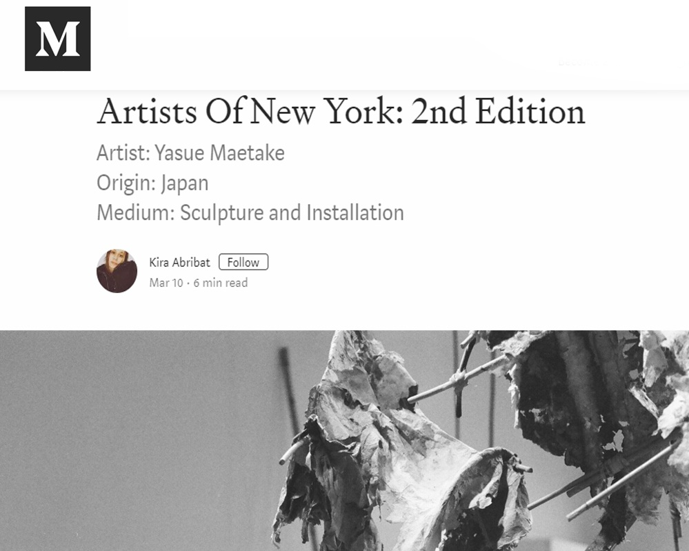 "PRESS:  Medium Magazine, by Abribat, Kira. ""Artists of New York Yasue Maetake"", March 10, 2019"