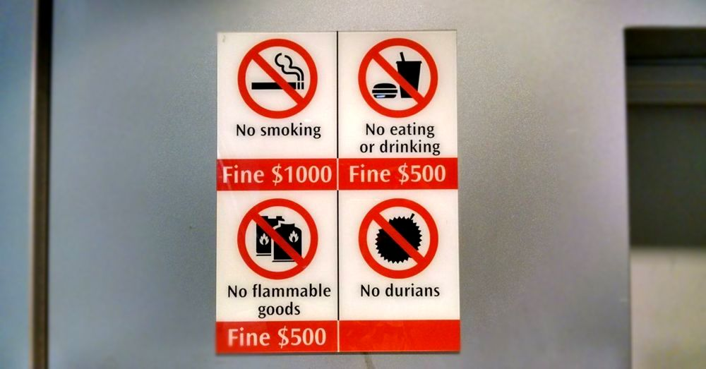 No Durians. Good advice.