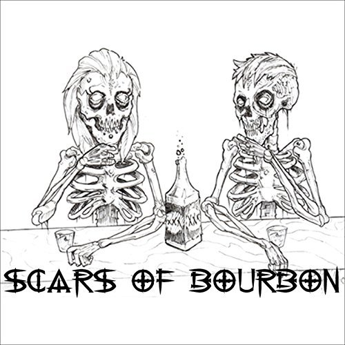 Self Titled Album - Scars of Bourbon debut album!