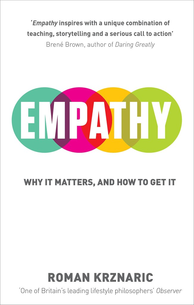 Empathy by philosopher Roman Krznaric