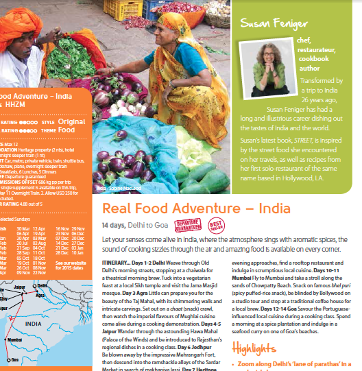"Susan Feniger as ""Global Taste Maker"" is the face of Intrepid Travel's Real Food Adventure in India."