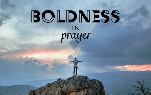 Boldness in Prayer.jpg