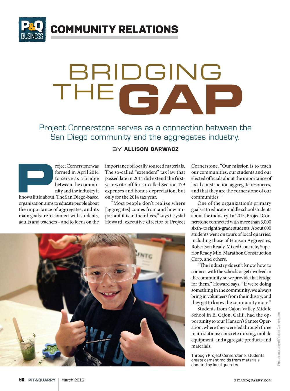 "Pit & Quarry. March 2016. ""Bridging the Gap: Project Cornerstone serves as a connection between the San Diego community and the aggregates industry."""