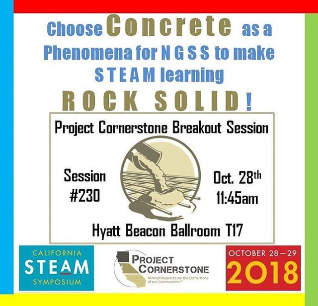 """Project Cornerstone is presenting at the 2018 CA STEAM Symposium in Long Beach! Come see our presentation, ""Choose Concrete as a Phenomena for NGSS...and STEAM Learning will Come Alive!"" to learn how concrete meets various Next Generation Science Standards!  Register: steamcalifornia.org  #CASTEAM18 #STEAMinLB #ConcretePhenom! #ProjectCornerstone"