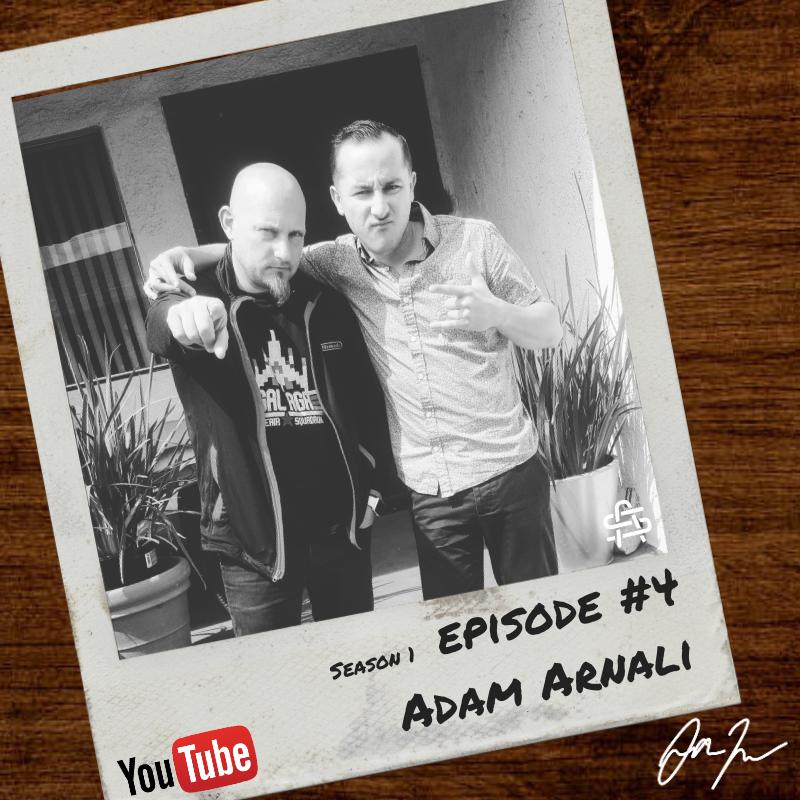 S1:E4 Adam Arnali