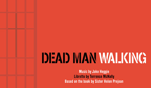 Inside Opera Live: Dead Man Walking @ The Grand | Wilmington | Delaware | United States