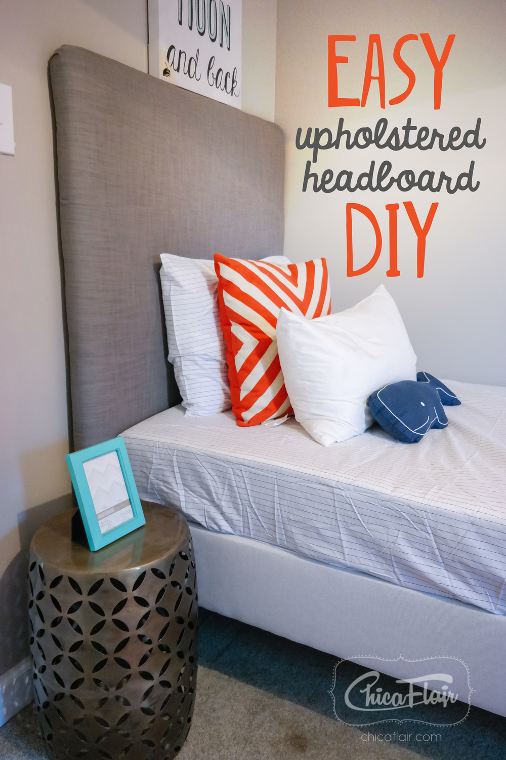 Easy upholstered headboard diy chicaflair for Cheap easy to make headboards