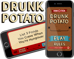 drink-o-tron_drunk_potato