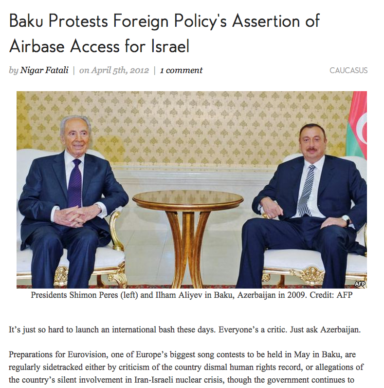 My opinion piece on Azerbaijan's reaction to the article in Foreign Policy magazine on military agreement with Israel for Foreign Policy Blogs.