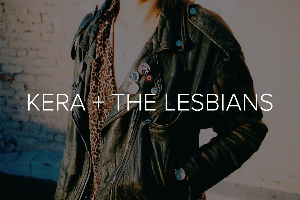 KERA AND THE LESBIANS X LYKA