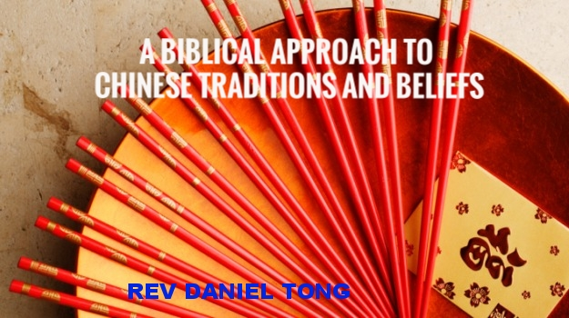 a biblical approach to chinese traditions beliefs