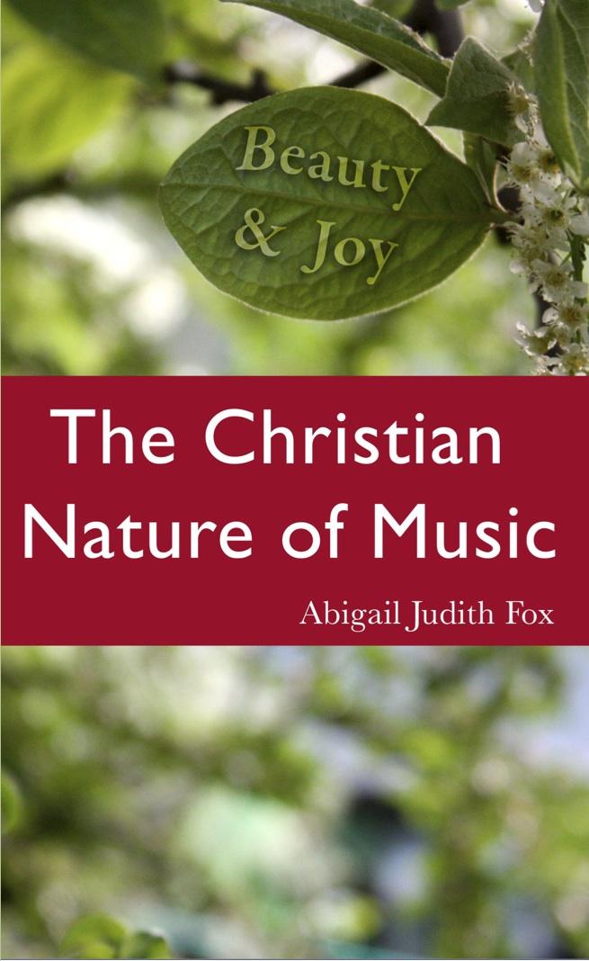 Beauty & Joy: The Christian Nature of Music