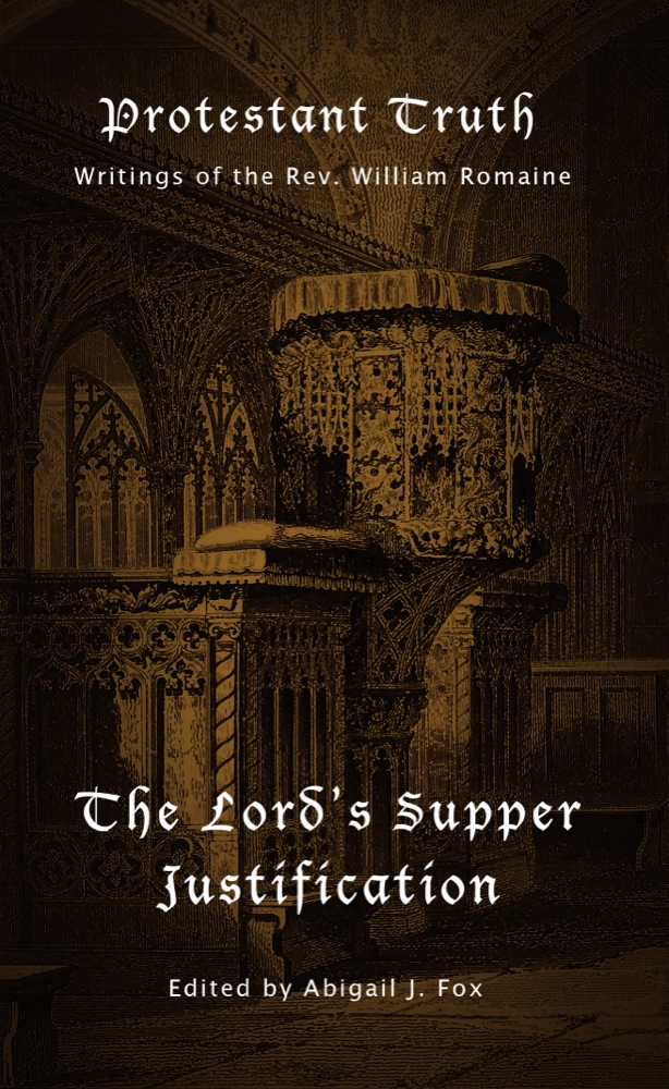 Protestant Truth: The Lord's Supper & Justification