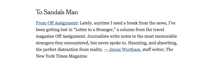 news colleen kinder off assignment s flagship essay series letter to a stranger made a cameo in the new york times what we re reading thanks to reporter jenna wortham