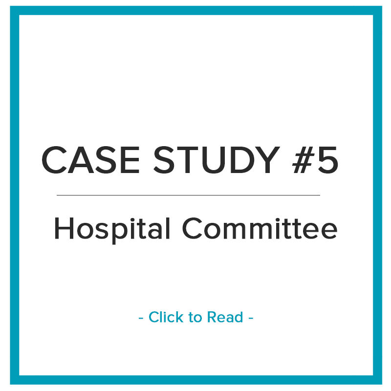 Case Study: Hospital Committee Needs Strategic Guidance