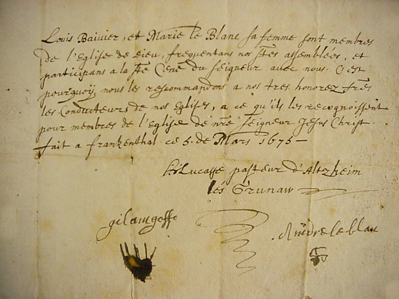 Louis Bevier and Marie LeBlanc brought this document, a certificate of worship written in French in 1676, from their congregation in die Pfalz, with them to America. Today it is part of the Archives of Historic Huguenot Street.