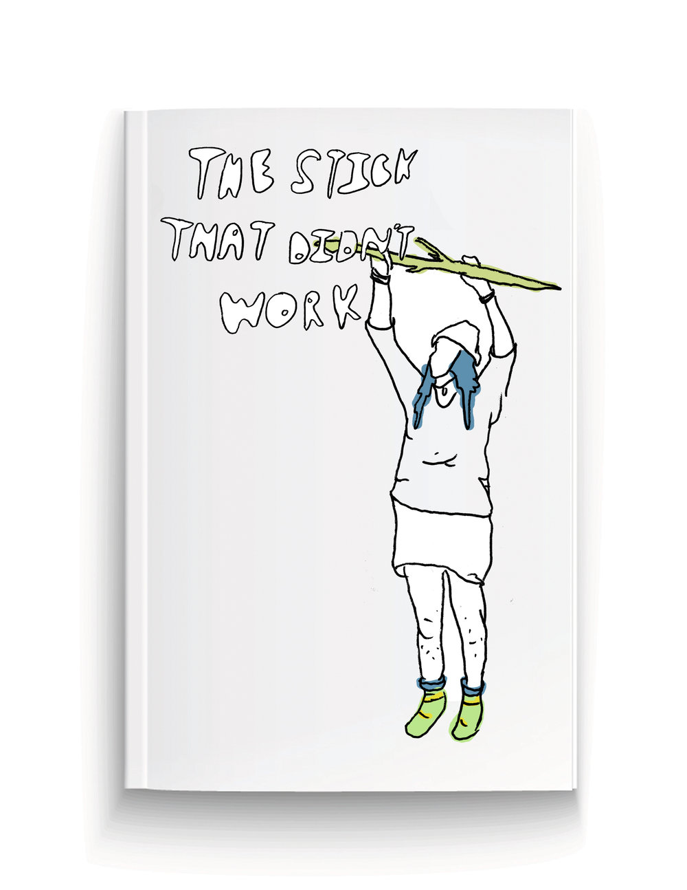 The Stick That Didnt Work Book Cover.jpg