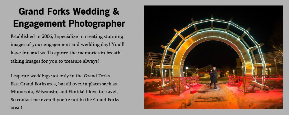 Grand Forks Wedding Engagement Photographer