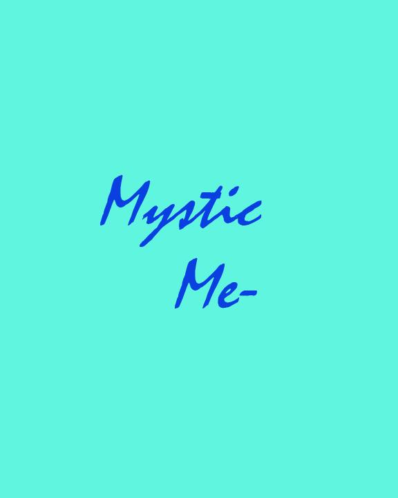 Mystic me.jpg
