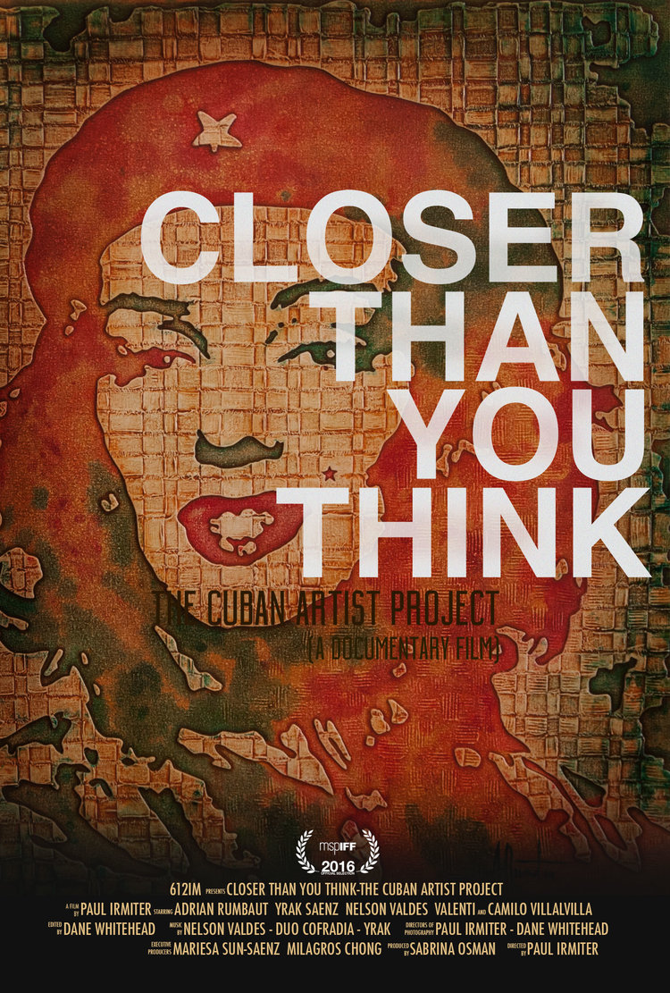 Closer Than You Think - The Cuban Artist Project