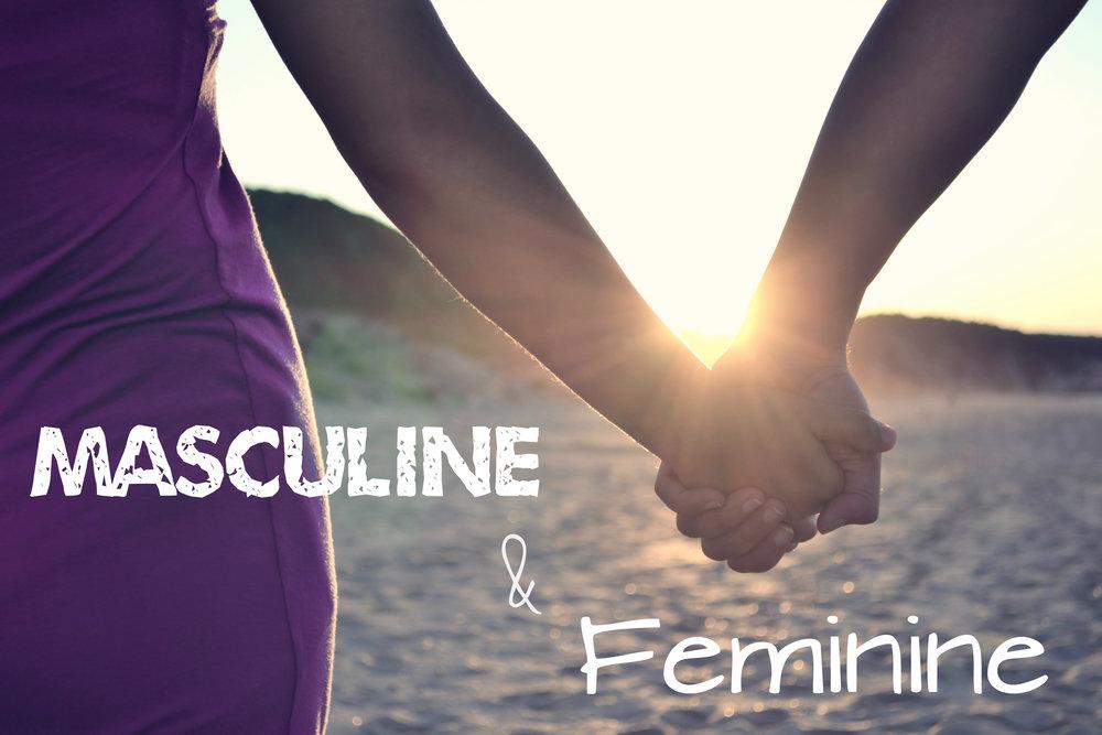 How Masculine Men Protect Women s Feminine Energy