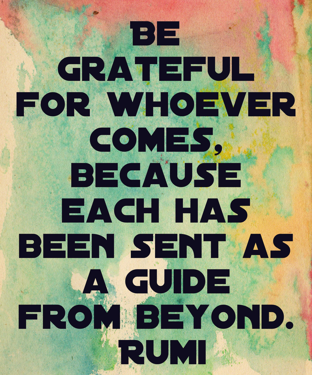 love-quotes-rumi-whoever-be-grateful-guide-from-beyond.jpg