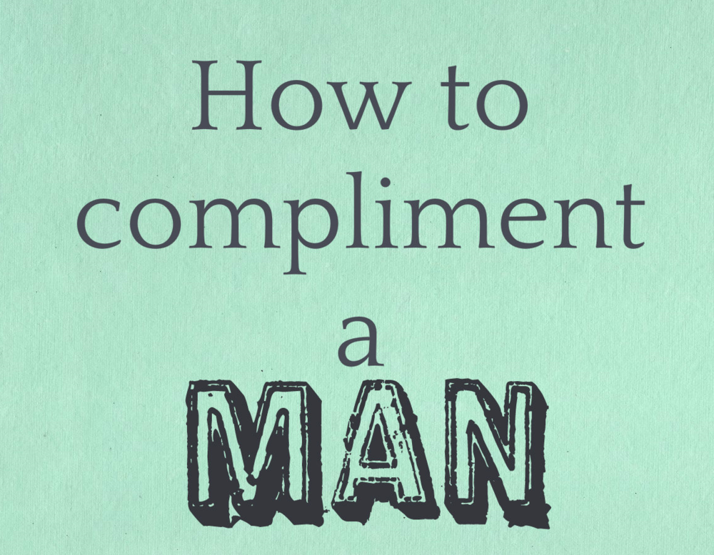 how to compliment a guy
