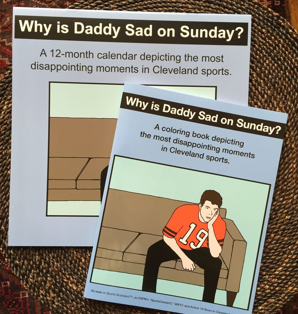 why is daddy sad on sunday combo pack 1 why is daddy sad on sunday - Cleveland Sports Coloring Book
