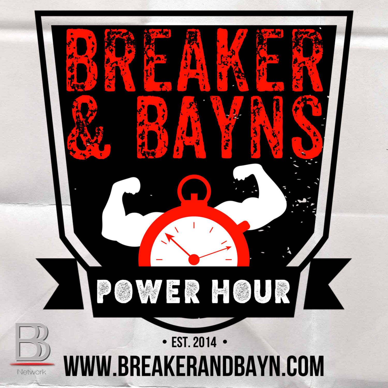 Breaker And Bayn's Power Hour - BBN