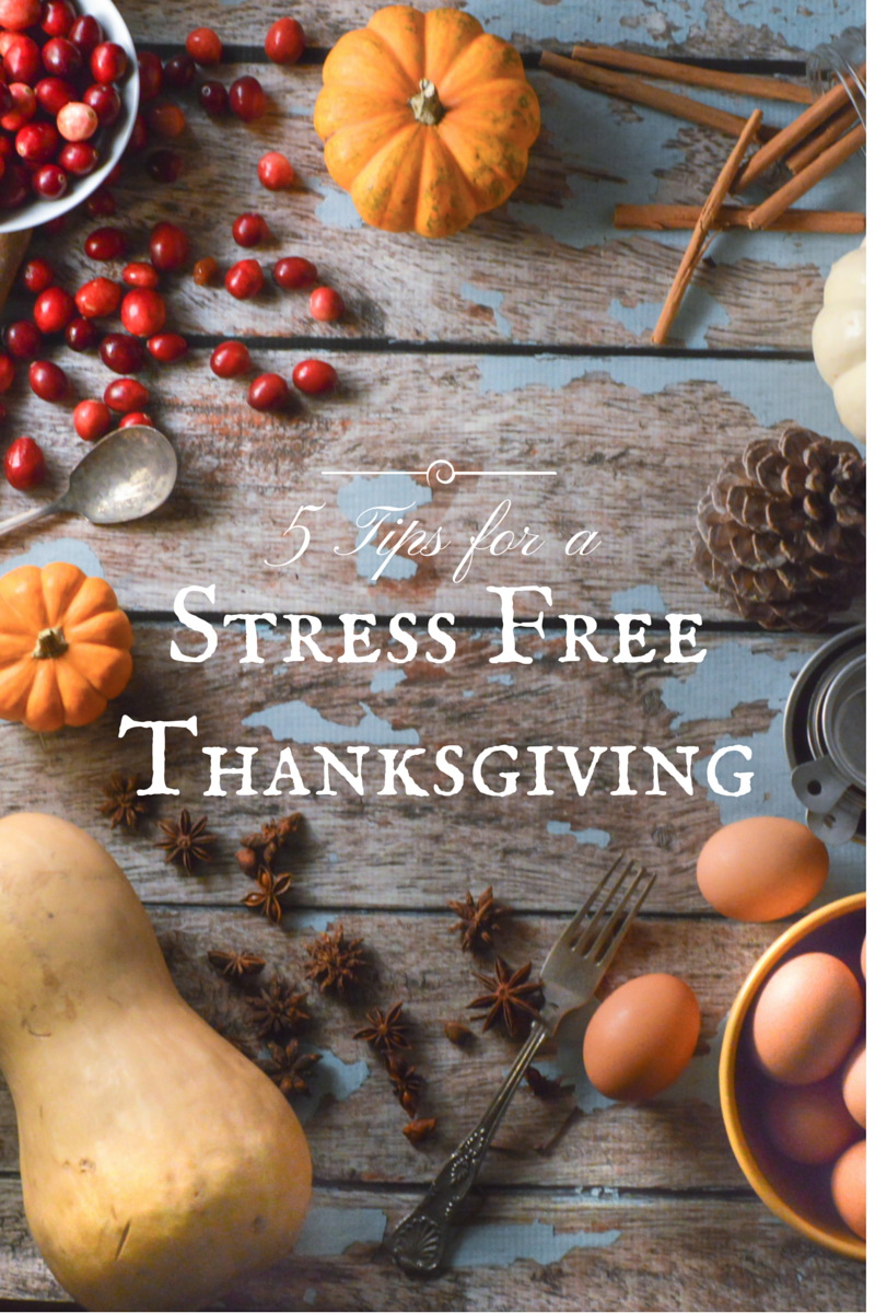 5 Tips for a Stress Free Thanksgiving