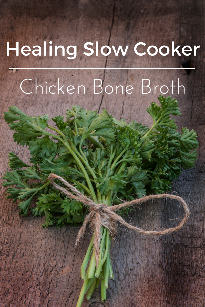 Healing Slow Cooker Chicken Bone Broth