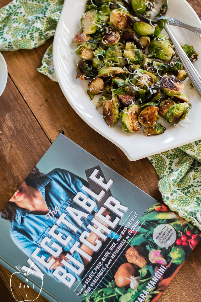 The Vegetable Butcher Book Review + Pan-Roasted Brussels Sprouts with Brown Butter and Parmesan