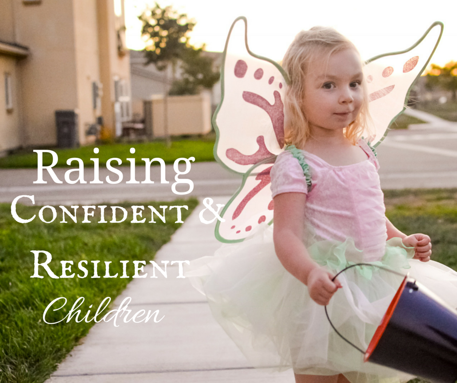 Raising Confident & Resilient Children