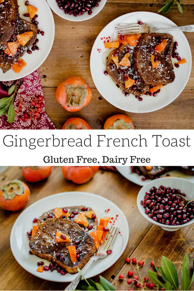 Gingerbread French Toast (gluten free, dairy free)