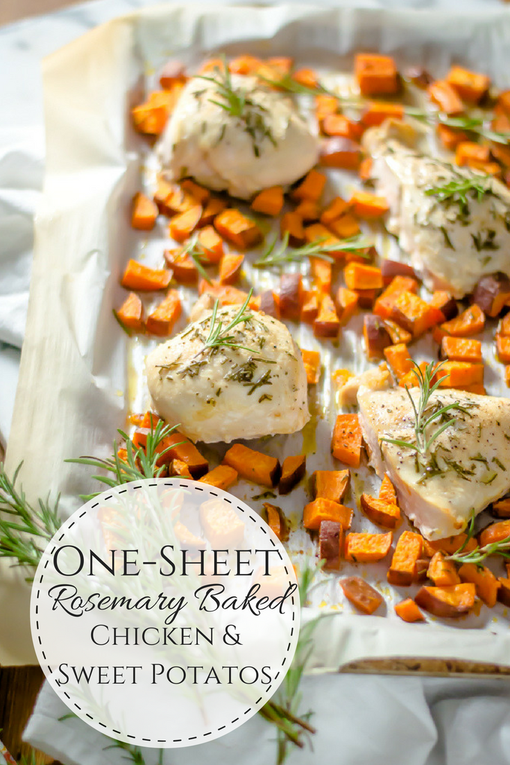 One-Sheet Rosemary Baked Chicken & Sweet Potatoes