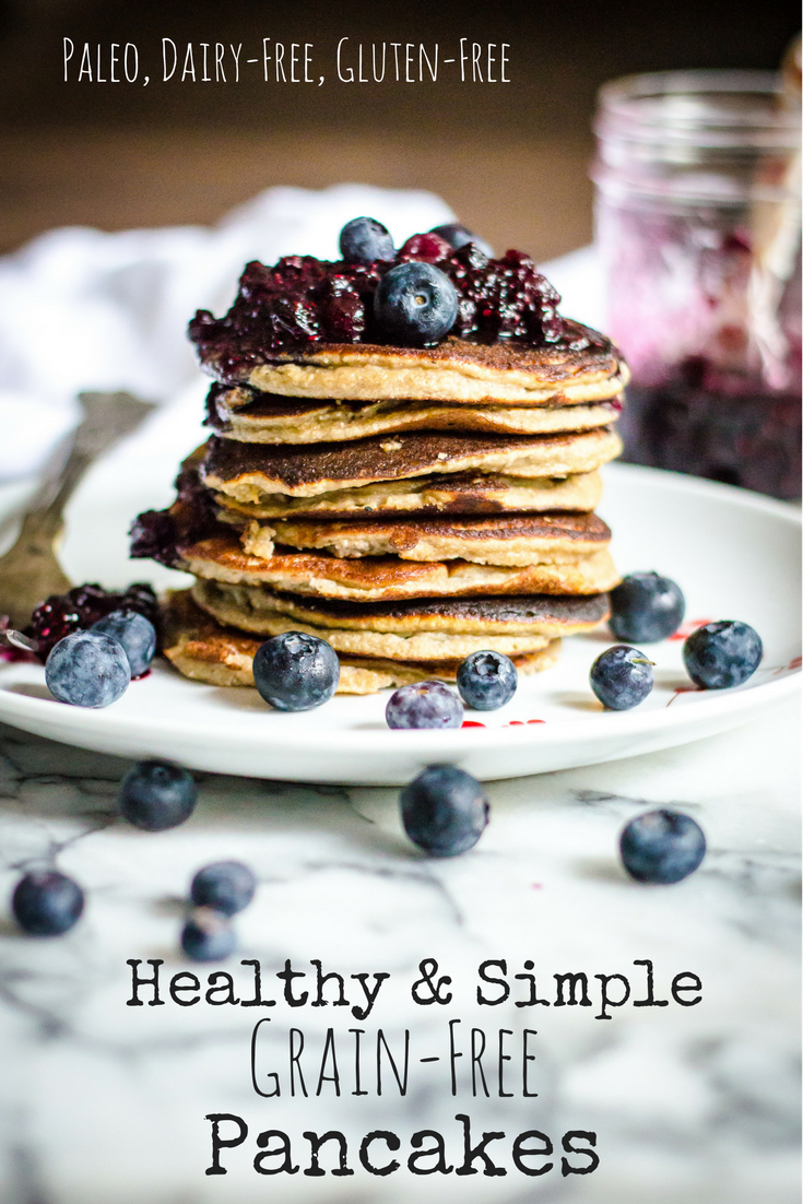 Healthy & Simple Grain-Free Pancakes
