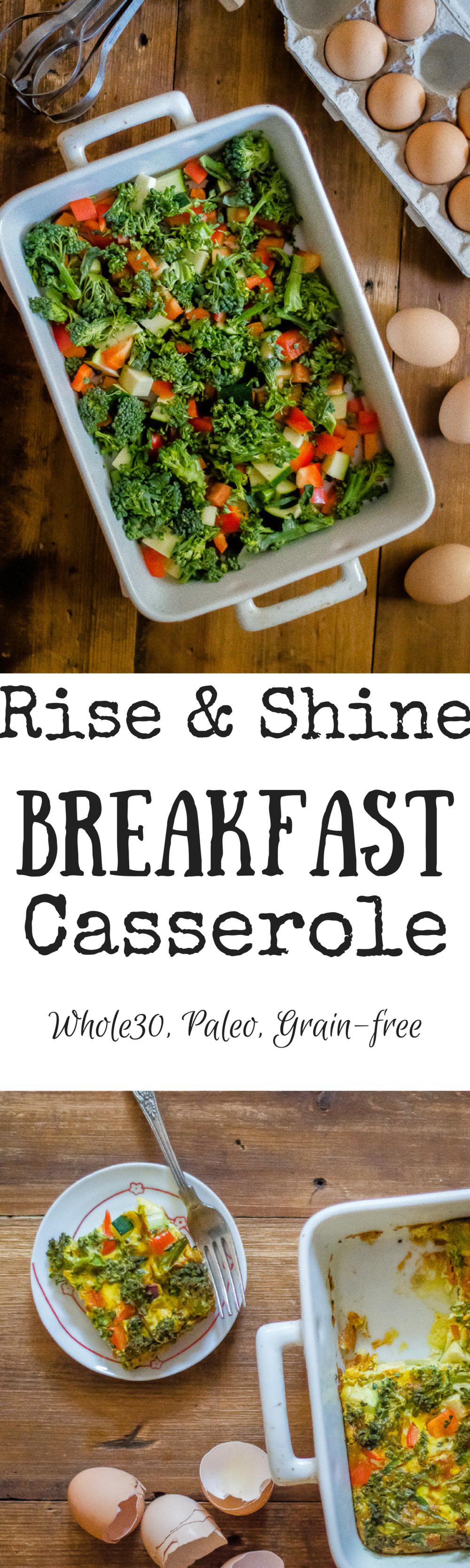 Rise & Shine Breakfast Casserole